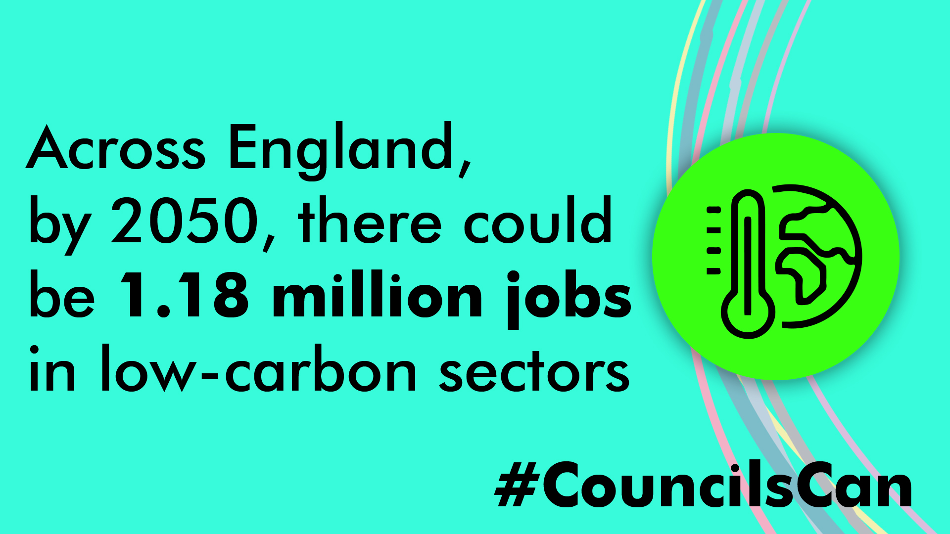 Accross England, by 2050 there could be 1.18 million jobs in low carbon sectors #CouncilsCan